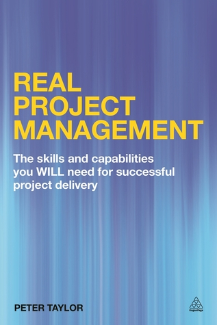 Smart Project Management: The Skills and Capabilities You Will Need for Successful Project Delivery