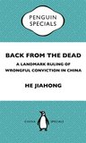 Back from the Dead: A Landmark Ruling of Wrongful Conviction in China Peguin Special