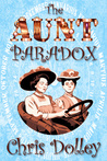 The Aunt Paradox (Reeves & Worcester Steampunk Mysteries Book, #3)