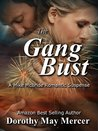 The Gang Bust by Dorothy May Mercer