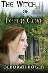 The Witch of Leper Cove: A Tale of the 13th Century