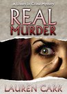 Real Murder (Lovers in Crime, #2)