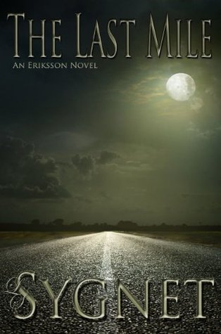 The Last Mile (Eriksson (Darkwater Bay))
