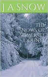 THE SNOWS OF SOMERSET COUNTY (AN AMERICAN FAMILY)
