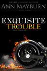 Exquisite Trouble (Iron Horse MC, #1)