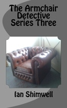 The Armchair Detective Series Three (Series Collections, #3)