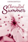 Cherry Red Summer (Kirschroter Sommer #1)