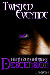 Hunted Nightmare: Descension (Twisted Eventide #3)