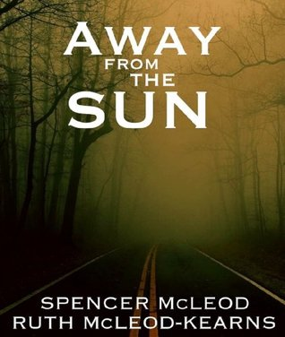 Away from the Sun (30 Minutes or Less)