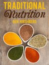 Traditional Nutrition: From Weston A. Price to the Blue Zones; Healthy Diets from Around the Globe