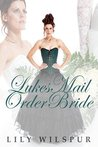 Luke's Mail Order Bride (Historical Mail Order Brides)