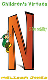Children's Virtues N is for Nobility Book 14
