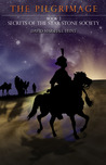 The Pilgrimage (Secrets of the Star Stone Society, #2)