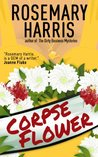 Corpse Flower (Dirty Business Mystery, #2)