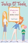 Julep O'Toole: Confessions of a Middle Child