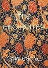 The Enchanted (The Bird Trilogy, #2)