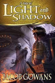 A Tale of Light and Shadow (A Tale of Light and Shadow, #1)