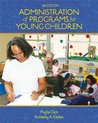 Administration of Programs for Young Children (Available Titles Coursemate Available Titles Coursemate)