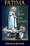 Fatima: The Signs and Secrets
