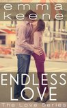 Endless Love (The Love Series)
