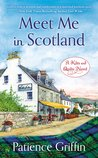 Meet Me In Scotland (Kilts and Quilts, #2)