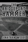 The Bridgeport Hammer