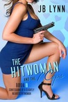 The Hitwoman and the 7 Cops (Confessions of a Slightly Neurotic Hitwoman, #7)