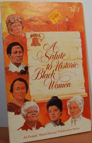 A Salute to Historic Black Women