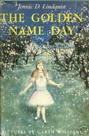 The Golden Name Day by Jennie D. Lindquist