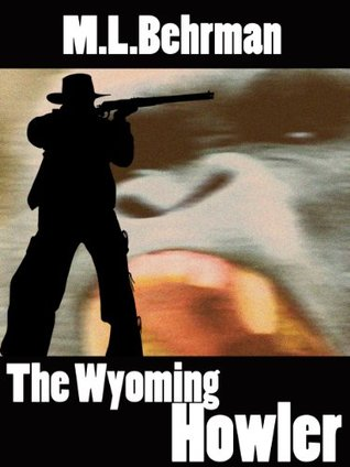 The Wyoming Howler