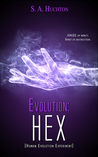 Hex (The Evolution, #3)