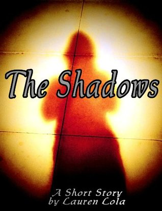 The Shadows (A Short Story)