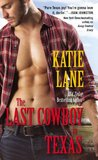 The Last Cowboy in Texas (Deep in the Heart of Texas, #7)