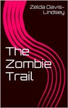 The Zombie Trail
