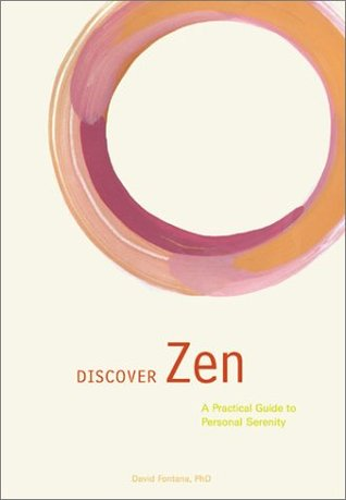 Discover Zen: A Practical Guide to Personal Serenity