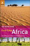 The Rough Guide to First-Time Africa