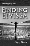 Mad Days of Me: Finding Eivissa