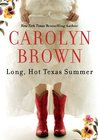 Long, Hot Texas Summer by Carolyn Brown