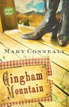 Gingham Mountain (Lassoed in Texas, #3)