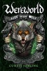 Rise of the Wolf (Wereworld #1) by Curtis Jobling