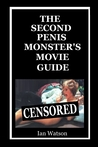 The Second Penis Monster's Movie Guide