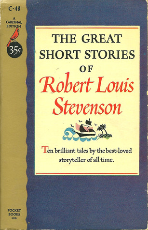 The Great Short Stories of Robert Louis Stevenson by Robert Louis Stevenson