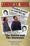 American Sons: The Untold Story of the Falcon and the Snowman