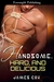 Handsome Hard and Delicious (Handsome Heroes #2)
