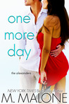 One More Day by M. Malone