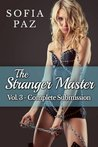 The Stranger Master: Complete Submission