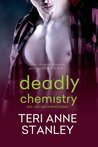 Deadly Chemistry (Sex, Lies, and Science Geeks, #1)