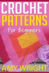 """(2 BOOK BUNDLE) """"Learn How to Crochet Quick And Easy"""" & """"Crochet Patterns For Beginners"""""""