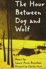 The Hour Between Dog and Wolf by Laure-Anne Bosselaar