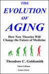 The Evolution of Aging: How New Theories Will Change Medicine